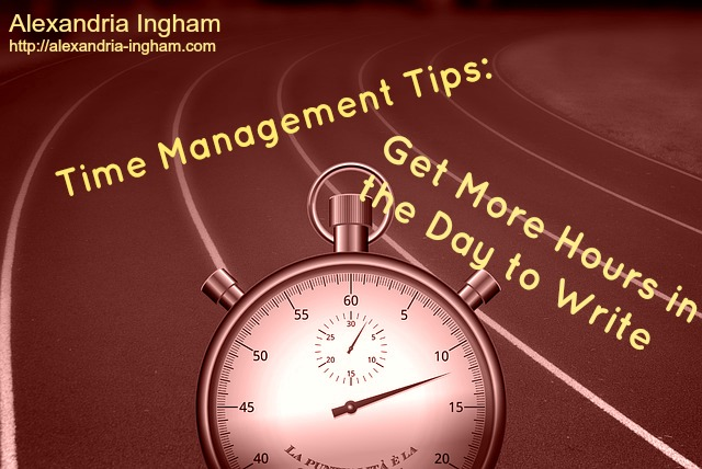Time Management Tips: Get More Hours in the Day to Write