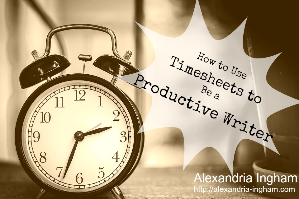 How I Use Timesheets to Be a Productive Writer