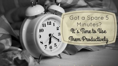 Got a Spare 5 Minutes? It's Time to Use Them Productively