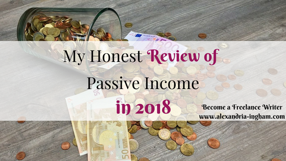 My Honest Thoughts About Passive Income in 2018