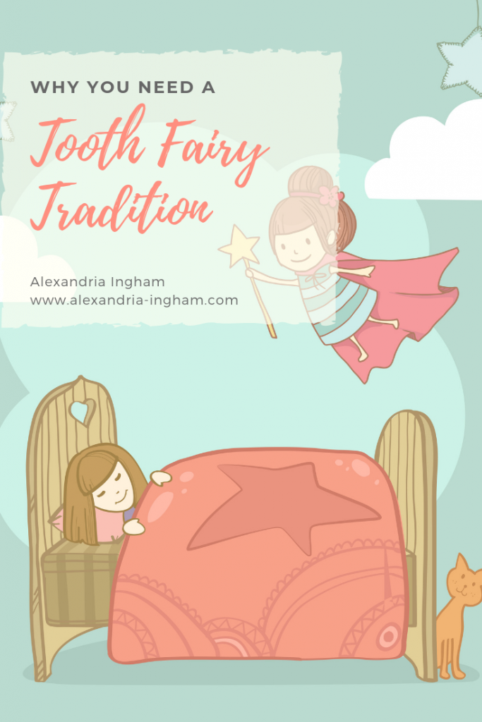 TOoth Fairy Tradition