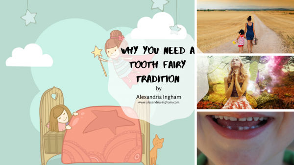 Why You Need a Tooth Fairy Tradition